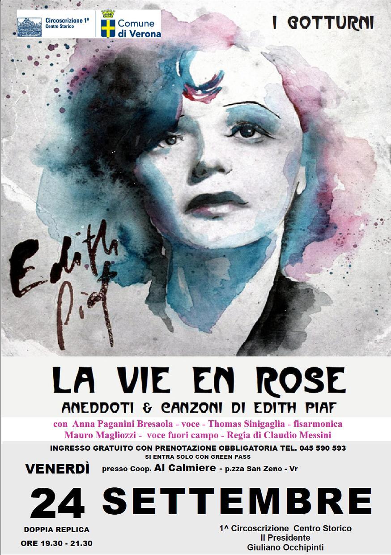Edith Piaf Piazza San Zeno I Gotturni Al Calmiere Teatro Musica Prima Circoscrizione